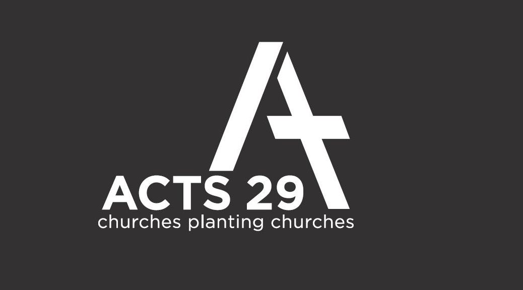 Who is Acts 29?