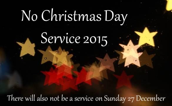 No Christmas Service 2015