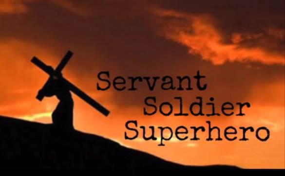 Servant Soldier Superhero_GCBanner